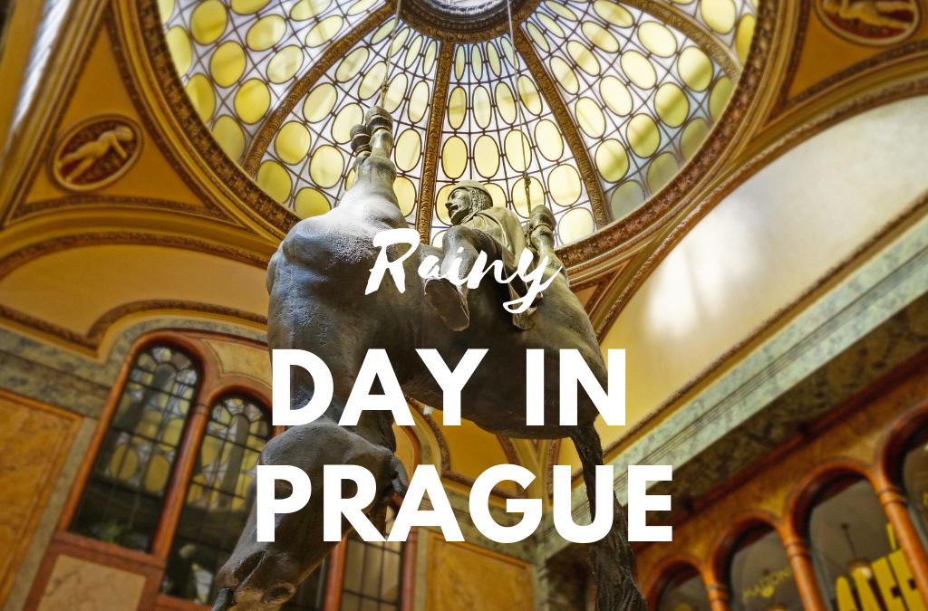 4 Ideas for how to spend a rainy day in Prague